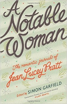 cover image for A Notable Woman: The Romantic Journals of Jean Lucey Pratt
