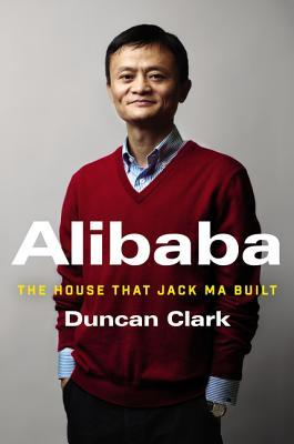 cover image for Alibaba: The House That Jack Ma Built