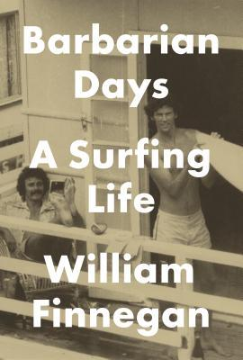 cover image for Barbarian Days: A Surfing Life