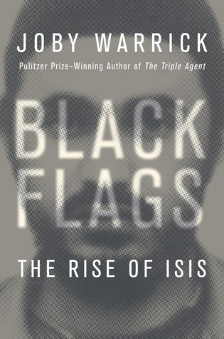 cover image for Black Flags: The Rise of ISIS