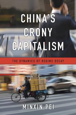 cover image for China's Crony Capitalism: The Dynamics of Regime Decay
