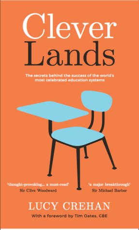 cover image for Cleverlands: The Secrets Behind the Success of the World's Education Superpowers