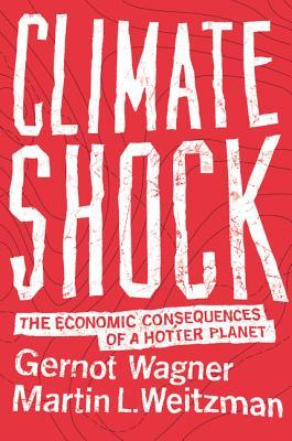 cover image for Climate Shock: The Economic Consequences of a Hotter Planet