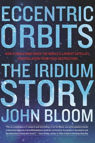 cover image for Eccentric Orbits: The Iridium Story