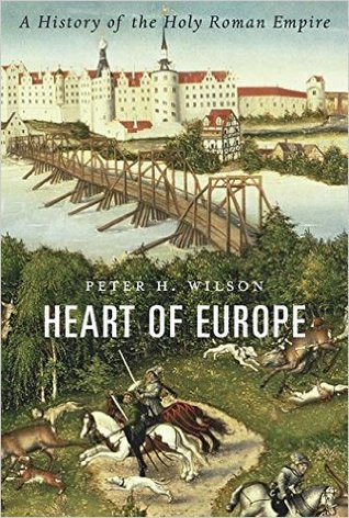 cover image for Heart of Europe: A History of the Holy Roman Empire