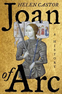 cover image for Joan Of Arc: A History