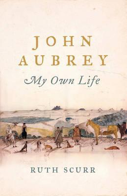 cover image for John Aubrey: My Own Life
