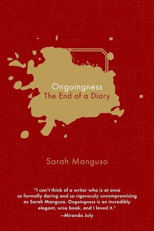cover image for Ongoingness: The End of a Diary