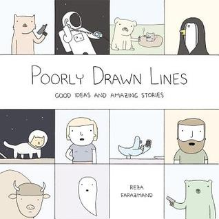 cover image for Poorly Drawn Lines: Good Ideas And Amazing Stories