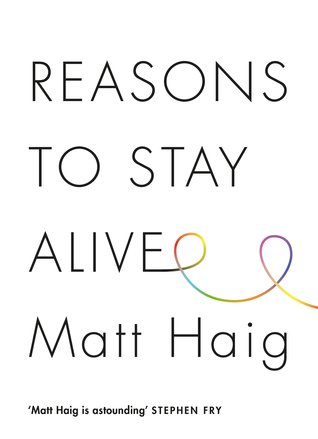 cover image for Reasons to Stay Alive