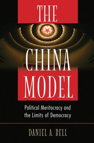 cover image for The China Model: Political Meritocracy and the Limits of Democracy