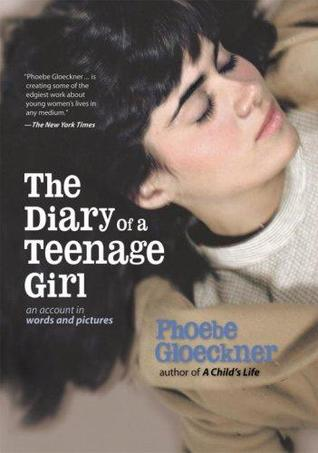 cover image for The Diary of a Teenage Girl: An Account in Words and Pictures