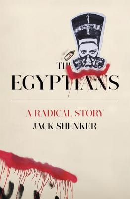 cover image for The Egyptians: A Radical Story