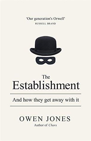 cover image for The Establishment: And How They Get Away With It