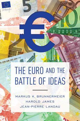 cover image for The Euro and the Battle of Ideas