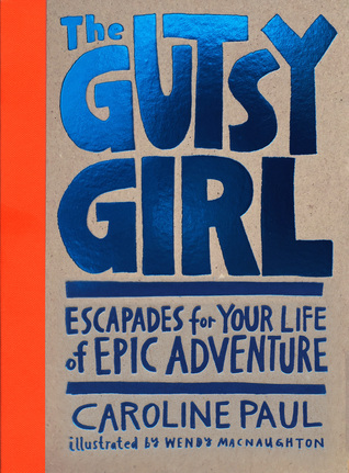 cover image for The Gutsy Girl