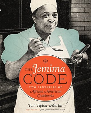 cover image for The Jemima Code: Two Centuries Of African American Cookbooks