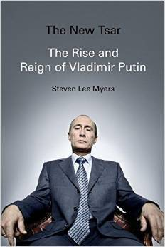 cover image for The New Tsar: The Rise And Reign Of Vladimir Putin