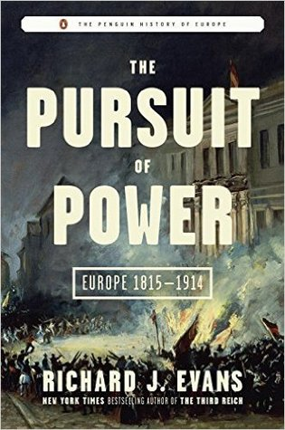 cover image for The Pursuit of Power: Europe 1815-1914