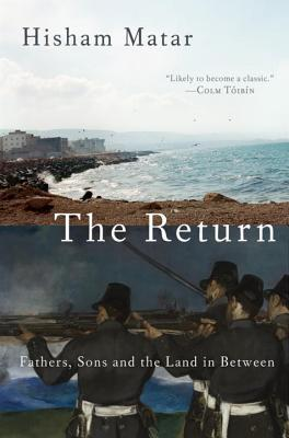 cover image for The Return: Fathers, Sons and the Land in Between