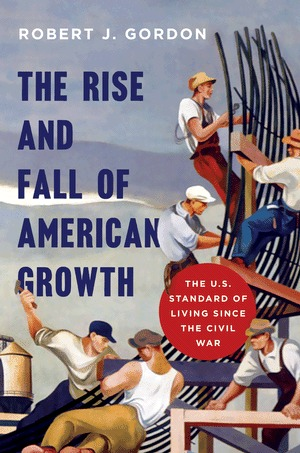 cover image for The Rise and Fall of American Growth