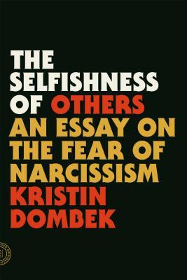 cover image for The Selfishness of Others