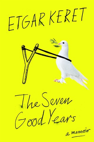cover image for The Seven Good Years: A Memoir
