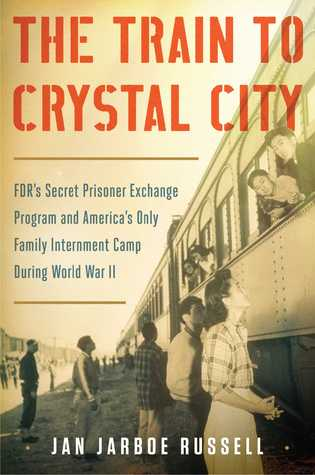 cover image for The Train to Crystal City
