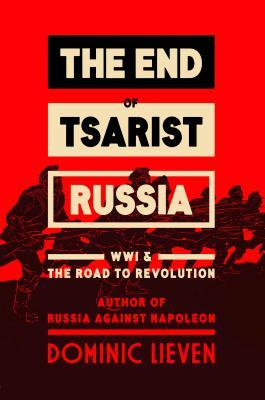 cover image for Towards the Flame: War and the End of Tsarist Russia