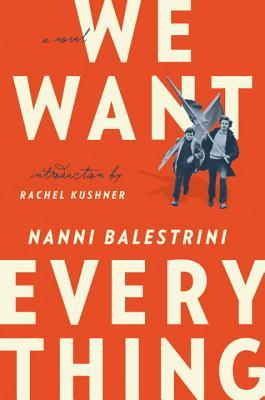 cover image for We Want Everything